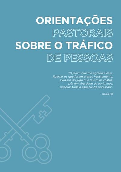Tráfico de Seres Humanos – Orientações Pastorais