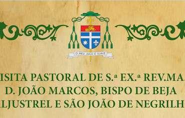 Visita Pastoral às paróquias de Aljustrel e São João de Negrilhos